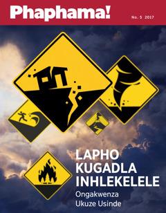 IPhaphama! No. 52017 | Lapho Kugadla Inhlekelele—Ongakwenza Ukuze Usinde
