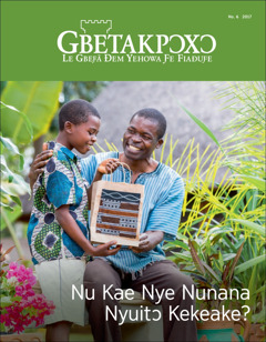 Gbetakpɔxɔ No. 6 2017 | Nu Kae Nye Nunana Nyuitɔ Kekeake?
