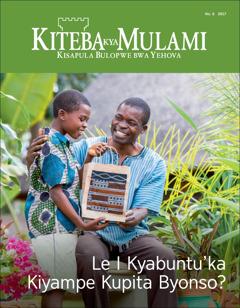 Kiteba kya Mulami No. 6 2017 | Le I Kyabuntu'ka Kiyampe Kupita Byonso?