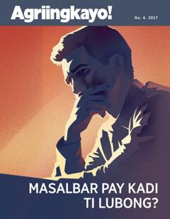 Agriingkayo! No. 6 2017   Masalbar Pay Kadi ti Lubong?
