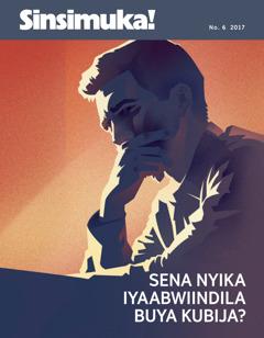 Sinsimuka! No. 6 2017 | Sena Nyika Iyaabwiindila Buya Kubija?