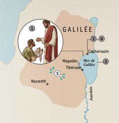 Les villes en Galilée où Jésus a guéri des gens