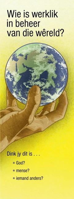 Wie is werklik in beheer van die wêreld?