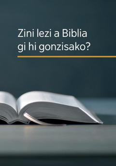 Zini lezi a Biblia gi hi gonzisako?