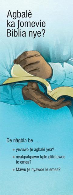 Agbalẽ ka ƒomevie Biblia nye?