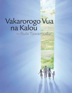 Vakarorogo Vua na Kalou mo Bula Tawamudu