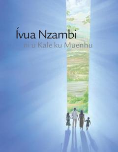 Ívwa Nzambi ni u Kale ku Mwenyu