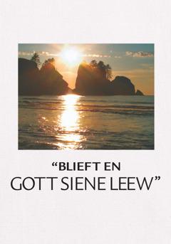 """""""Blieft en Gott siene Leew"""""""