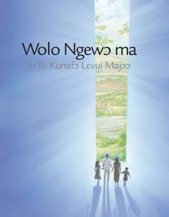Wolo Ngewɔ ma kɔ Bi Kunafɔ Lɛvui Majɔɔ