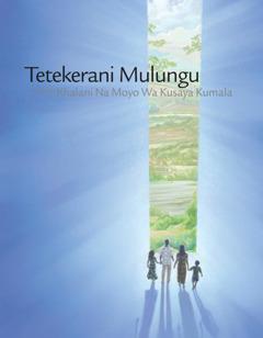 Tetekerani Mulungu Ndipo Khalani na Moyo Wakusaya Kumala