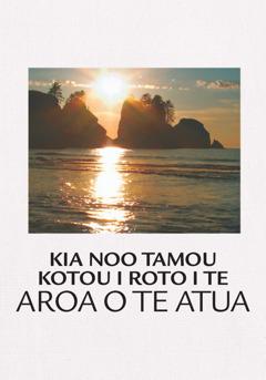 Kia Noo Tamou Kotou i Roto i te Aroa o te Atua