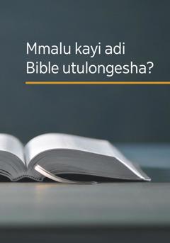 Mmalu kayi adi Bible utulongesha?