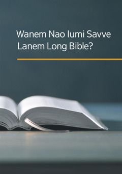 Wanem Nao Really Samting wea Bible Teachim?