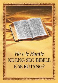 Re ka Ithuta Eng Bibeleng?