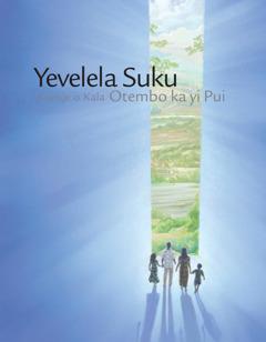 Yevelela Suku Kuenje o Kala Otembo ka Yipui