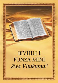Bivhili I Funza Mini zwa Vhukuma?