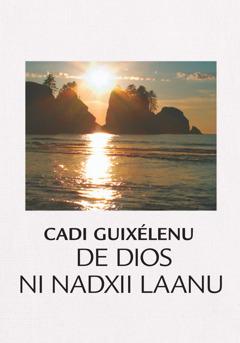 Cadiguixélenu de Dios ni nadxii laanu