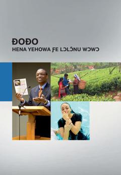 Ðoɖo Hena Yehowa Ƒe Lɔlɔ̃nu Wɔwɔ