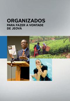 Organizados Para Fazer a Vontade de Jeová