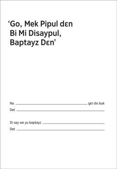 'Go, Mek Pipul dɛn Bi Mi Disaypul, Baptayz Dɛn'