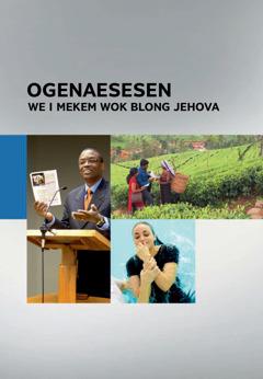 Ogenaesesen We i Mekem Wok Blong Jehova