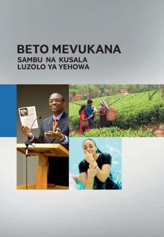 Beto Mevukana Sambu na Kusala Luzolo ya Yehowa