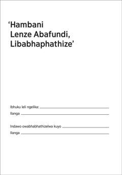 'Hambani Lenze Abafundi Libabhaphathize'