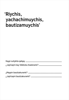 'Riychis, yachachimuychis, bautizamuychis'