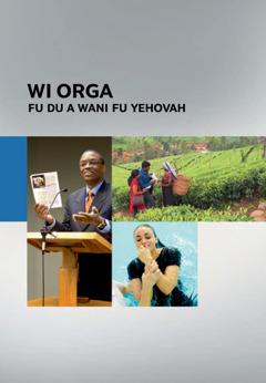 Wi orga fu du a wani fu Yehovah