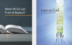 Di buk we nem 'Wetin Wi Go Lan Frɔm di Baybul?' ɛn di brosho we nem 'Lisin to Gɔd ɛn De Sote Go.'