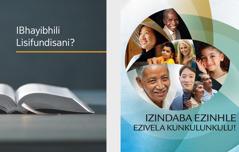 Ibhuku elithi  'IBhayibhili Lisifundisani?' lebhukwana elithi 'Izindaba Ezinhle Ezivela KuNkulunkulu!'