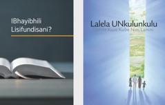 Ibhuku elithi 'IBhayibhili Lisifundisani?' lebhukwana elithi 'Lalela UNkulunkulu Uphile Kuze Kube Nini Lanini.'