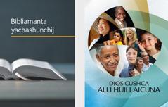 Bibliamanta yachashunchij libro y Dios cushca alli huillaicuna folleto