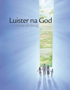 Die voorblad van die brosjure 'Luister na God en lewe vir ewig'.