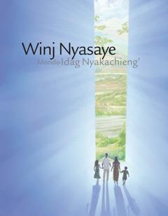 Nyim brosua mar 'Winj Nyasaye Mondo Idag Nyaka Chieng'.'