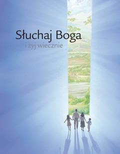 """Okładka broszury """"Słuchaj Boga iżyj wiecznie""""."""