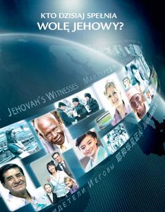 """Okładka broszury """"Kto dzisiaj spełnia wolę Jehowy?""""."""