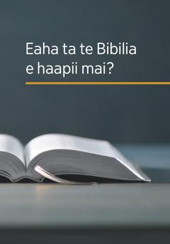 Te api matamua o te buka 'Eaha ta te Bibilia e haapii mai?'