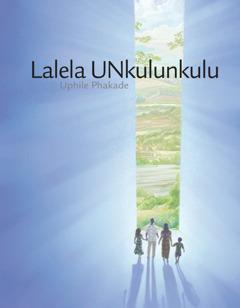 Isembozo sencwajana ethi 'Lalela UNkulunkulu Uphile Phakade.'