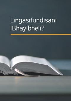 Isembozo sencwadi ethi 'Lingasifundisani IBhayibheli?'