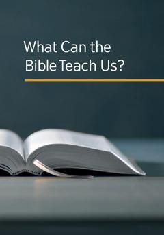 Ụpwụ ọlẹ kọ ri 'What Can the Bible Teach Us?'