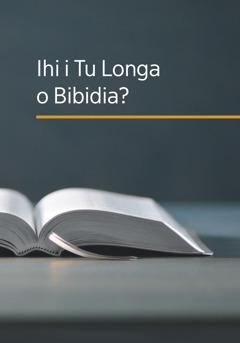 O divulu 'Ihi i Tu Longa o Bibidya?'