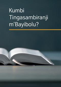 Buku lakuti 'Kumbi Tingasambiranji m'Bayibolu?'