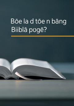 'Bõe la d tõe n bãng Biiblã pʋgẽ?' sebrã.