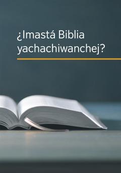 '¿Imastá Biblia yachachiwanchej?' libro