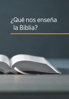 El libro ¿Qué nos enseña la Biblia?