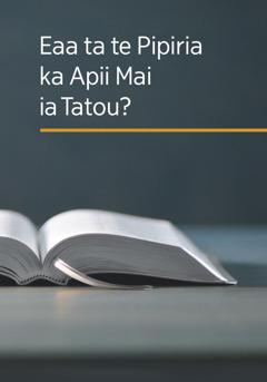 Te puka 'Eaa ta te Pipiria ka Apii Mai ia Tatou?'