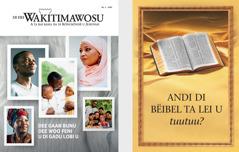 Di buku 'Andi di Bëibel ta lei u tuutuu?' ku 'Di Hei Wakitimawosu' u 2020 Nö. 3.