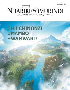 'Nharireyomurindi' Nhamba 22020 ine musoro unoti 'Chii Chinonzi Umambo hwaMwari?'