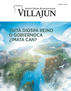 Taita Diospa Reino o Gobiernoca ¿imata can? nishca Villajun revista